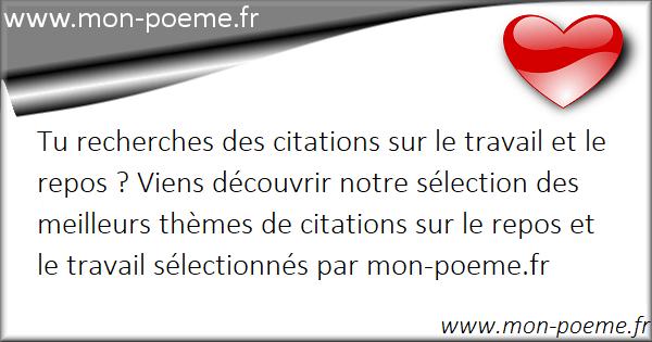 Le Travail Et Le Repos Citations