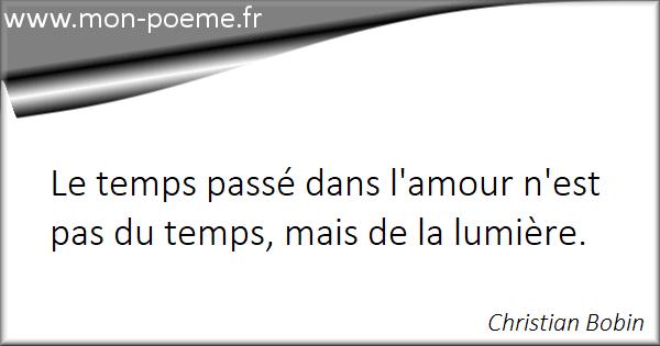 Temps Des Amours 39 Citations Sur Le Temps Des Amours