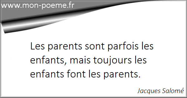 Parents Enfants 48 Citations Sur Les Parents Et Les Enfants